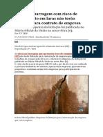 Obras Em Barragem Com Risco de Rompimento Em Iaras Não Terão Licitação Para Contrato de Empresa