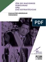 La Unión de Naciones Suramericanas Unasur Alianzas Estratégicas