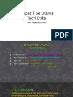 5. Empat Tipe Utama Teori Etika (upload).pptx