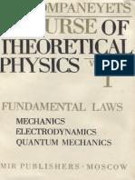 A Course of Theoretical Physics Volume 1 Fundamental Laws Mechanics Electrodynamics Quantum Mechanics-A.S. Kompaneyets.pdf
