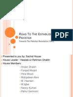 ROAD TO THE ESTABLISHMENT OF PAKISTAN