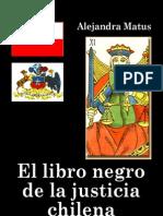Matus, Alejandra - El Libro Negro de La Justicia Chilena