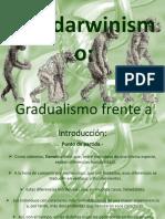 El Neodarwinismo. Gradualismo frenta a saltacionismo..pptx