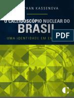 o Caleidoscopio Nuclear Do Brasil Uma Id