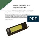 Características y hardware de los dispositivos móviles  grupo ..docx