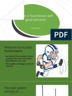 score a touchdown with good behavior