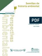 Stefania Gallini (ed.) - Semillas de Historia Ambiental (2015, Universidad Nacional de Colombia).pdf