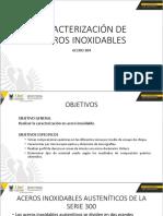 CARACTERIZACIÓN DE ACEROS INOXIDABLES.pptx