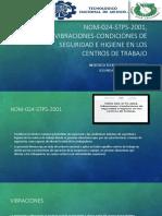 NOM-024-STPS-2001, VIBRACIONES-CONDICIONES DE SEGURIDAD E HIGIENE EN.pptx