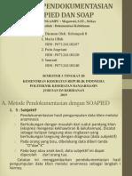 METODE PENDOKUMENTASIAN SOAPIED DAN SOAP.pptx