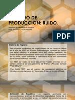 Registro de Produccion Ruido.