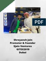 Shreyansh Jain Promoter & Founder Sjain Ventures GITEX2019 Dubai
