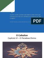 Capítulo VI - O Paradoxo Divino