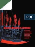 Aos Descendentes de Homens e Mulheres Que Cruzaram o Aceano a Bordo de Navios Negreiros e Foram Mortos Na Luta Contra o Regime Militar