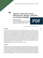Lynch, Fernando - América, Tierra de Gracia. Democracia, derecho y drogas en el Nuevo Mundo