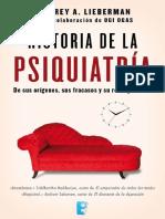 Lieberman Jeffrey A - Historia De La Psiquiatria.pdf