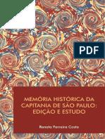 Memoria Historica Da Capitania de Sao Paulo
