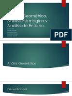 Análisis Geométrico, Estratégico y de Entorno