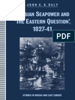 (Studies in Russia and East Europe) John C. K. Daly (Auth.)-Russian Seapower and 'the Eastern Question', 1827–41-Palgrave Macmillan UK (1991)