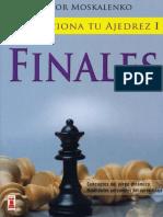 Revoluciona Tu Ajedrez I, Finales - Viktor Moskalenko.pdf