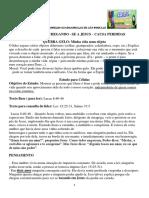 Estudo Nr 001 - CHEGANDO - SE A JESUS – CAUSA PERDIDAS.docx