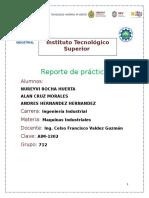 reporte de practica maquinas industriales equipo nureyvi.doc