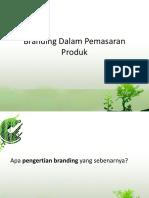 Branding Dalam Pemasaran Produk.pptx