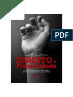 Direito E Fraternidade- A Construção Do Conceito Por Meio Dos Saberes Propedêuticos Dos Cursos No Brasil