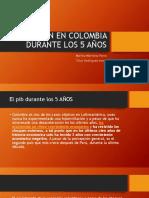 EL PIN EN COLOMBIA DURANTE LOS 5 AÑOS.pptx