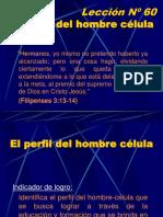 60 Lección 60, El Perfil del Hombre Célula.ppt