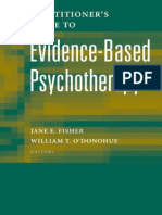 Jane E. Fisher, William T. O'Donohue - Practitioner's Guide to Evidence-Based Psychotherapy (2006).pdf