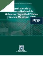 Encuesta Nacional de Gobierno, Seguridad Publica, y Justicia Municipal 2009