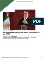 Ebrard Confirma Reunión Este Martes Con Canadá y EU Por T-MEC