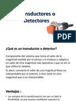 Transductores o Detectores