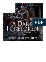 [2019] A Dark Foretoken by Marc Alan Edelheit |  Tales of the Seventh, Book 3 | Podium Publishing