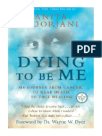 [2014] Dying To Be Me by Anita Moorjani |  My Journey from Cancer, to Near Death, to True Healing | Hay House Inc.