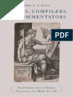 James Zetzel - Critics, Compilers, and Commentators_ An Introduction to Roman Philology, 200 Bce-800 Ce-Oxford University Press, USA (2018).pdf