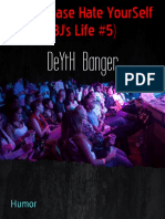 Deyth Banger Yup Please Hate Yourself Bj 039 s Life 5