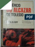Eby, Cecil D. - O Cerco do Alcazar de Toledo.pdf
