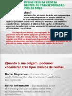 Quanto à sua origem, podemos considerar três tipos básicos de rochas_.pdf