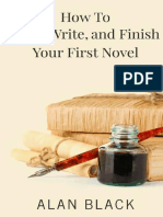 How to Start, Write, and Finish Your First Novel - Alan Black.epub