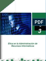 UNIDAD TRES ÉTICA EN LA ADMINISTRACIÓN DE RECURSOS INFORMÁTICOS.pdf