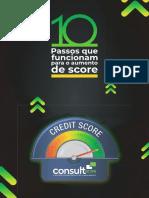 ConsultScore_E-Book-10-Passos-Para-Aumentar-Score.pdf