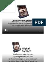 Designage Customer Facing Sign