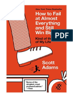[2014] How to Fail at Almost Everything and Still Win Big by Scott Adams | Kind of the Story of My Life | Portfolio