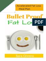 4 Week Accelerated Fat Loss Bulletproof Meal Plan