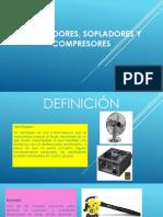 Ventiladores, Sopladores y Compresores