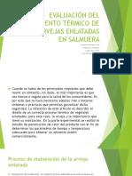 EVALUACIÓN DEL TRATAMIENTO TÉRMICO DE LAS ARVEJAS ENLATADAS.pptx