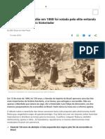 Abolição da escravidão em 1888 foi votada pela elite evitando a reforma agrária, diz historiador - BBC News Brasil.pdf