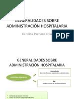 GENERALIDADES SOBRE ADMINISTRACIÓN HOSPITALARIA.pptx